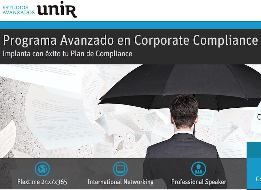 Programa Avanzado en Corporate Compliance, de la UNIR. Próxima convocatoria: 2 de noviembre