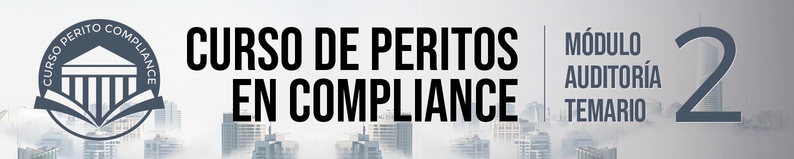 Segundo Módulo del Curso de Peritos en Compliance - Ponentes
