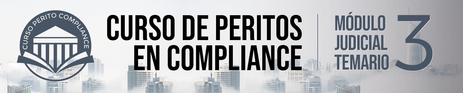 Tercer Módulo del Curso de Peritos en Compliance - Ponentes