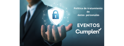 CONDICIONES DE TRATAMIENTO DE DATOS PERSONALES - EVENTOS CUMPLEN