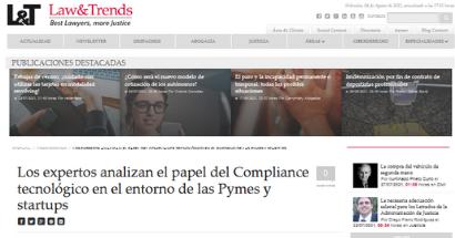Los expertos analizan el papel del Compliance tecnológico en el entorno de las Pymes y startups. FUENTE: lawandtrends.com