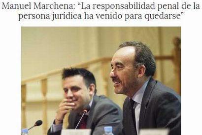 """Manuel Marchena: """"La responsabilidad penal de la persona jurídica ha venido para quedarse"""". Información publicada en Confilegal"""