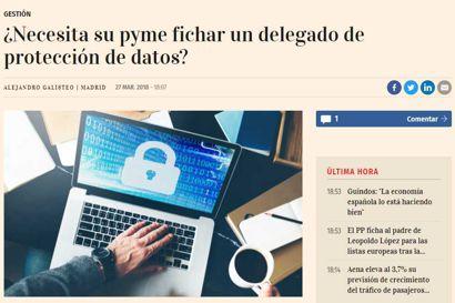 ¿Necesita su pyme fichar un delegado de protección de datos? Artículo de Carlos Alberto Sáiz Peña y Miquel Fortuny publicado en Cinco Días