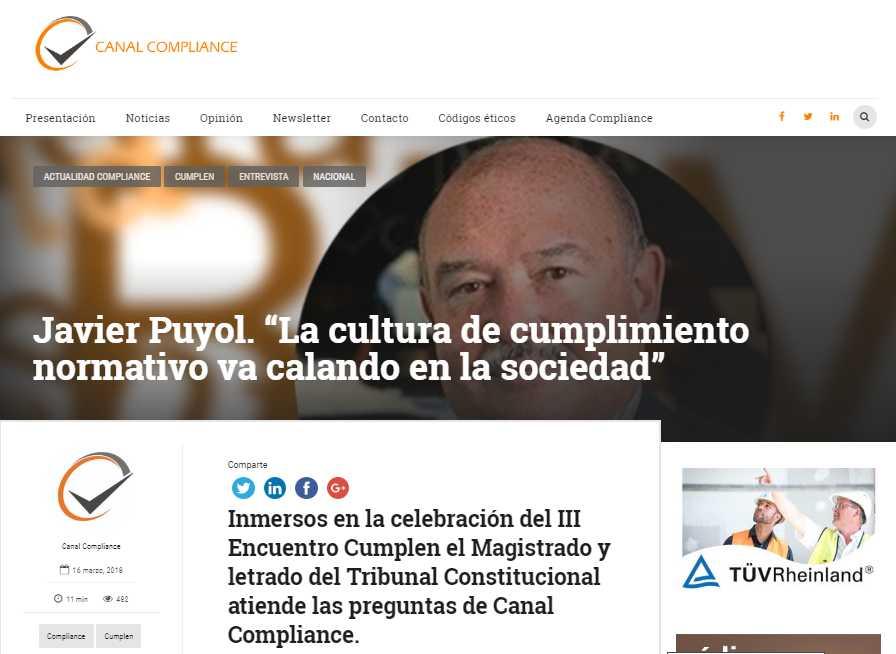 """Javier Puyol: """"La cultura de cumplimiento normativo va calando en la sociedad"""". Información publicada en Canal Compliance"""