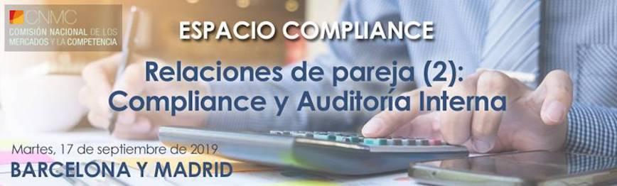 ESPACIO COMPLIANCE CNMC: Compliance y Auditoría Interna