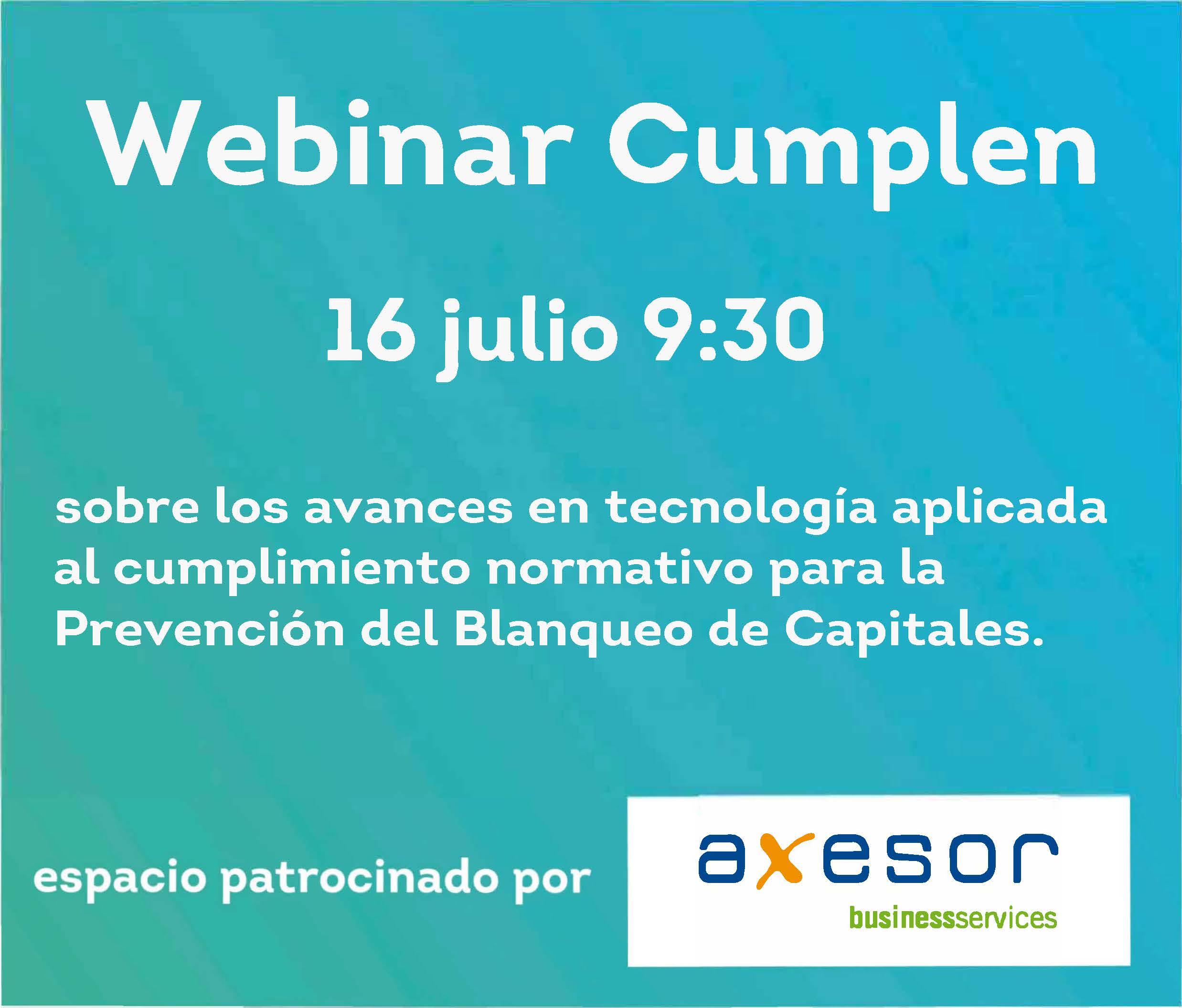 Nuevo webinar Cumplen 16 julio 9:30 sobre avances en tecnología aplicada al compliance para la PBC