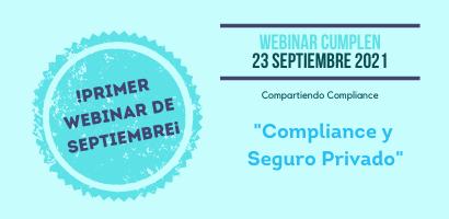 Webinar Cumplen - 23 de septiembre - Compliance y Seguro privado